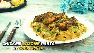 Chicken Lazone Pasta Recipe By SooperChef