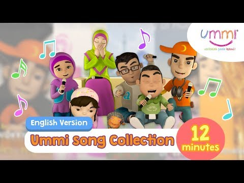 UMMI Song Collection  ENGLISH  KIDS SONG  ISLAMIC SONG  12 MINUTES