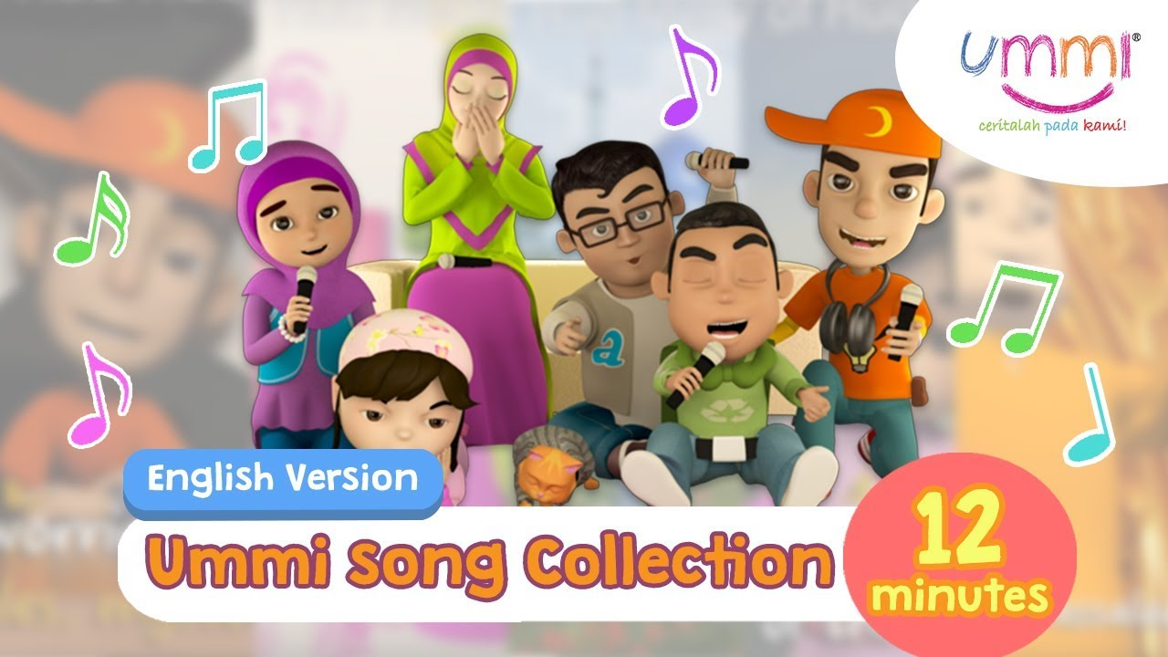Download UMMI Song Collection | ENGLISH | KIDS SONG | ISLAMIC SONG | 12 MINUTES