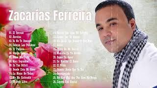 Zacarías Ferreira Sus Mejores Éxitos - Zacarías Ferreira Mix De Bachata De Sentimiento Y Amargue