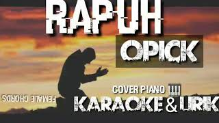 Rapuh - Opick karaoke lirik cover piano | Female chords