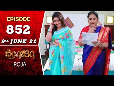 ROJA Serial   Episode 852   9th June 2021   Priyanka   Sibbu Suryan   Saregama TV Shows Tamil