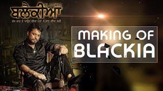 Exclusive Interview Blackia l Dev Kharoud l Making of the Film l New Punjabi Film l Dainik Savera
