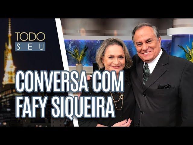 Conversa com Fafy Siqueira - Todo Seu (20/02/19)