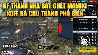 Free Fire | RF Thanh Nhã Bắt Bài Mamixi Cực Chuẩn - KOFF Là Bá Chủ Thành Phố Biển | RIkaki Gaming