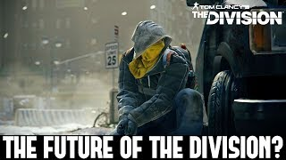 The Division: THE FUTURE OF THE DIVISION? 1.8.1, Year 3 & The Division 2!