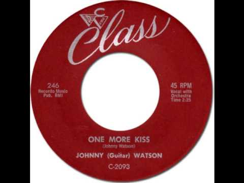 "JOHNNY ""GUITAR"" WATSON - One More Kiss [Class 246] 1959"