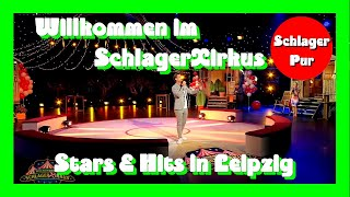 Willkommen im SchlagerXirkus - Stars & Hits in Leipzig (29.05.2020)