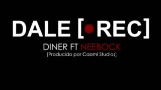 Dale Rec-Diner ft Neebock