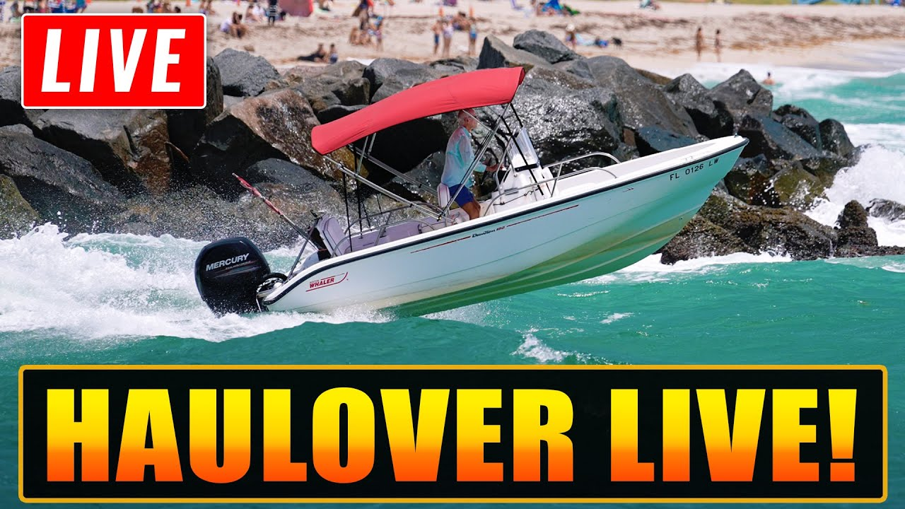 Haulover Boats Live | Haulover Inlet | Wavy Boats
