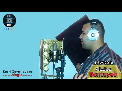 Abdou Bentayeb - Kochi Zayam Idyaka