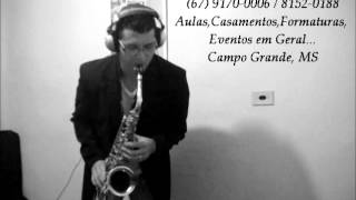 Always ( Bon Jovi ) Romualdo Costa Sax Alto