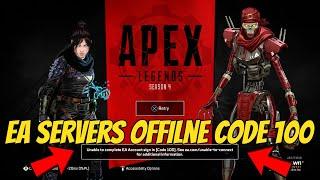 Apex legends Servers Offline Code 100 *SEASON4*