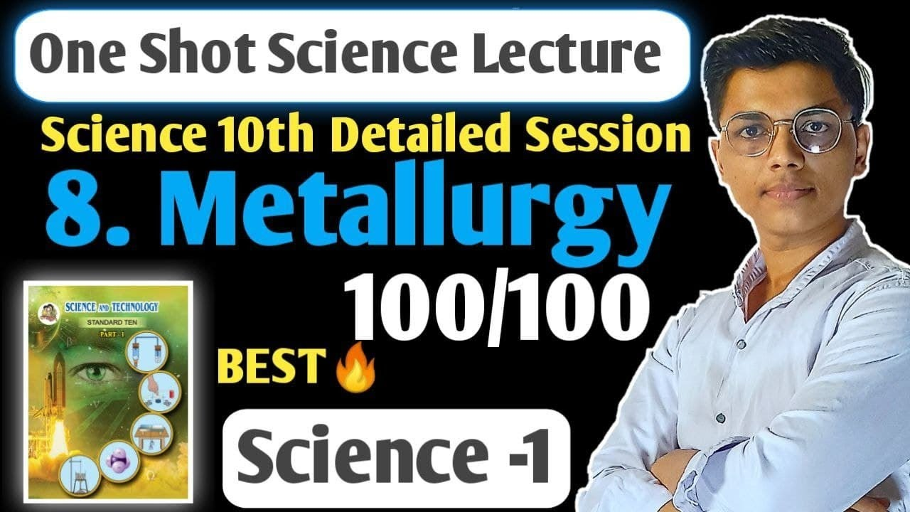 One shot | Chapter 8 Metallurgy Science 1 class 10 | SSC Board | New indian era #nie