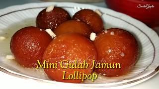 Perfect Gulab Jamun Lollipops Instant without Mawa Mini Gulab Jamun