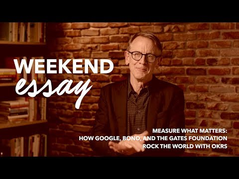 john-doerr-how-google,-bono,-and-the-gates-foundation-rock-the-world-with-okrs