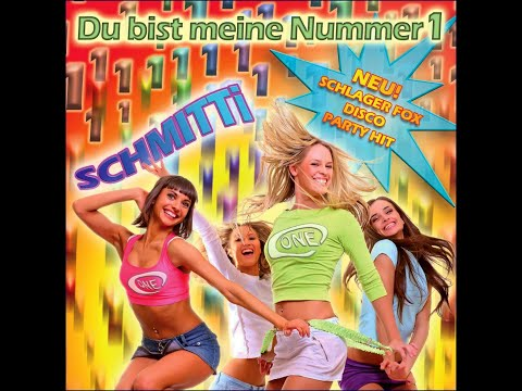 SOMMERHIT 2015 Deutscher Schlager Fox Disco Party Mallorca Hit Du bist meine Nummer 1 - Schmitti