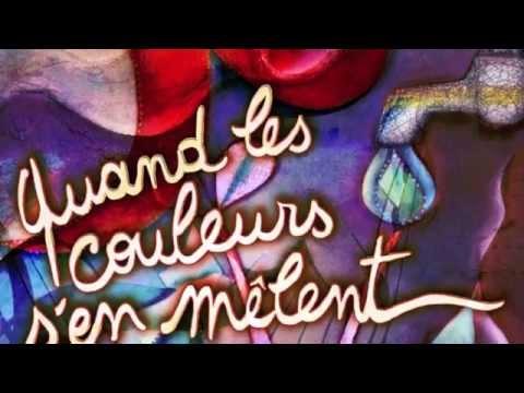 Quand les couleurs s'en mêlent, une chanson de Catherine Fontaine et Marie