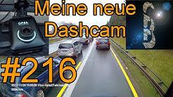Sascha auf LKW-Tour #216 (Von der neuen Dashcam Vico-Opia 2)