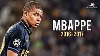 Kylian Mbappé - Skills & Goals 2016/2017