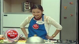 Dapur Mama Seru - Ep 08 - Nita Sofiani & Mama Rina vs Voke Victoria & Mama Nani