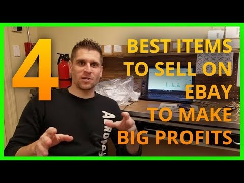 💻  💰4 Best Items To Sell On Ebay To Make Big Profits
