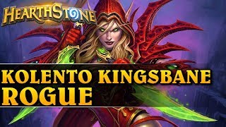 KOLENTO KINGSBANE ROGUE - Hearthstone Decks std