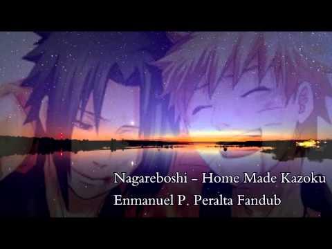 Nagareboshi - Home Made Kazoku - Fandub Latino - Naruto Shippuden Ending 1