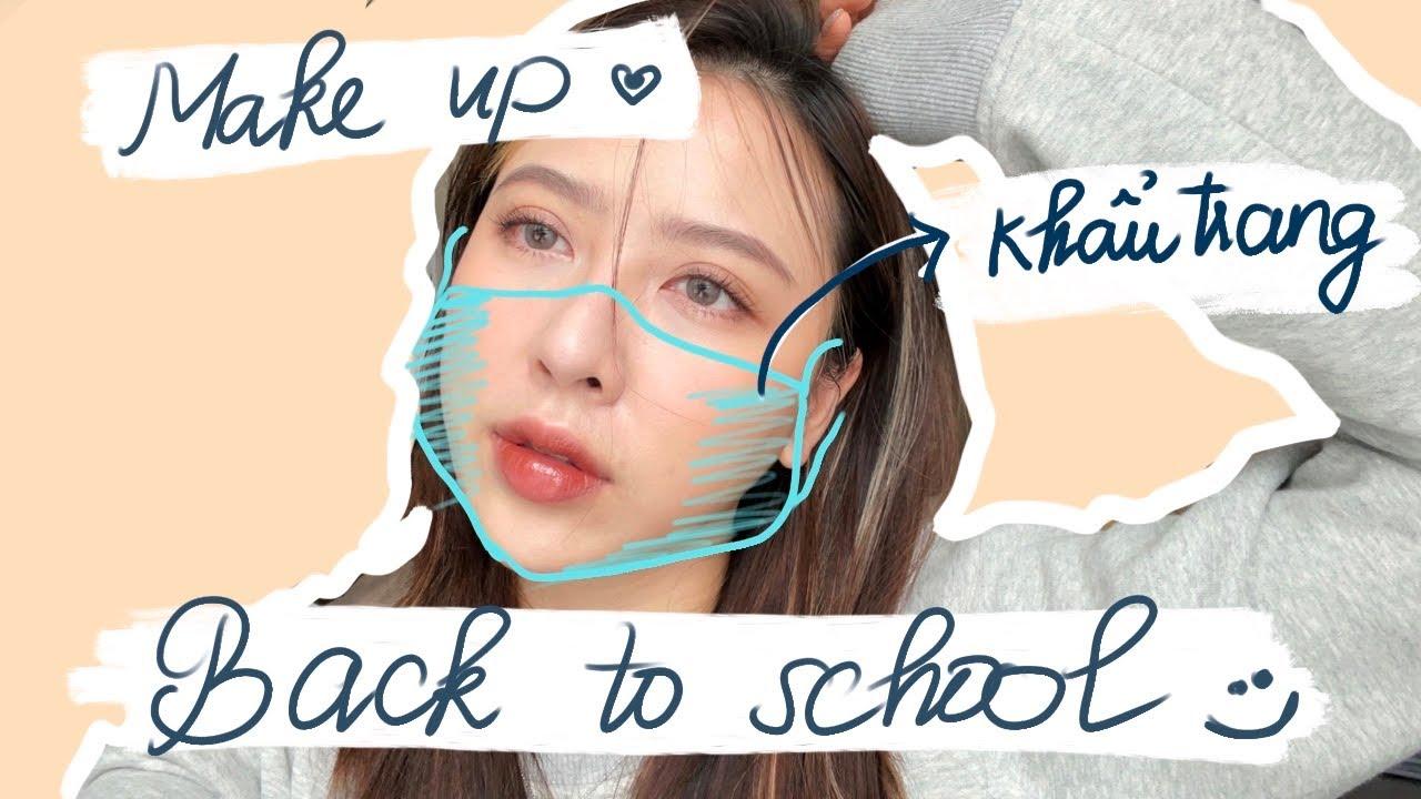 [Back to school] Makeup Sương Sương Với Khẩu Trang | Kể chuyện hổ báo thời đi học