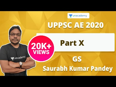 UPPSC AE 2020 GS Preparation Part - X | Saurabh Kumar Pandey