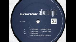 Mo' Horizons - Alive Tonight
