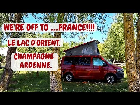 FRANCE CAMPERVAN ROAD TRIP. CHAMPAGNE-ARDENNE. LAC D'ORIENT. 2018