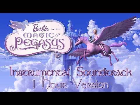 Barbie and The Magic of Pegasus Instrumental Soundtrack [1 Hour Version]