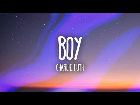 Charlie Puth  BOY Lyrics
