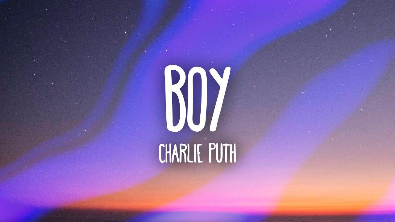 Charlie Puth - BOY (Lyrics) #1