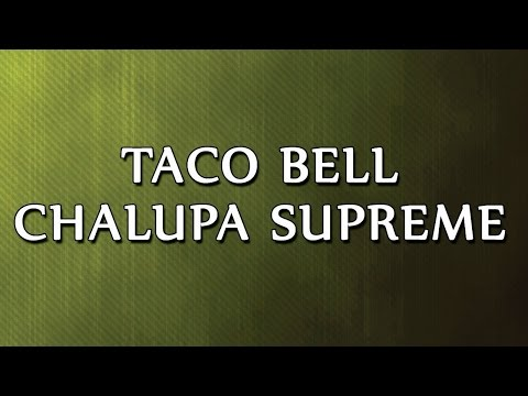 Taco Bell Chalupa Supreme | RECIPES | EASY TO LEARN