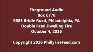 10 4 16 9885 bridle rd philadelphia pa double fatal house fire