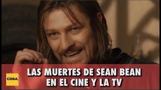 Las muertes de Sean Bean en el cine y la TV