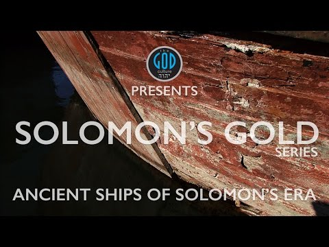Solomon's Gold Series - Part 5: Ancient Ships of Solomon's Era. How far? Philippines?