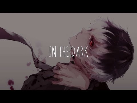 「Nightcore」- In The Dark (Rival feat. Max Landry)
