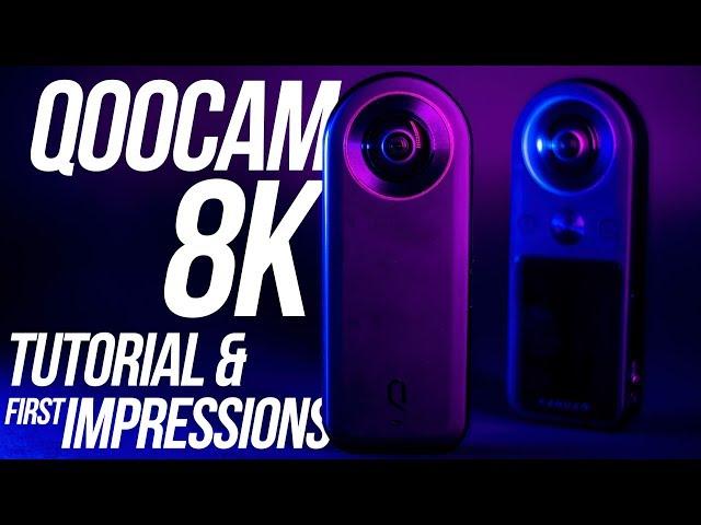 Qoocam 8K - Samples, Tutorial & My First Impressions