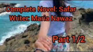complete urdu novel Safar by maria nawaz part 1/2