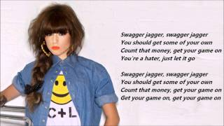 Repeat youtube video Cher Lloyd - Swagger Jagger /\ Lyrics On A Screen