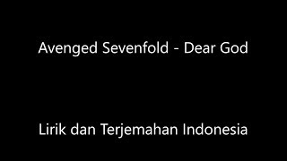 Download Avenged Sevenfold - Dear God Lirik dan Terjemahan Indonesia