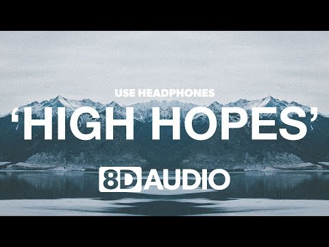 Panic! At The Disco - High Hopes (8D Audio) 🎧