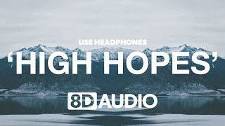 Panic! At The Disco - High Hopes (8D Audio) 🎧 Video