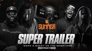 MARV & QUEST  VS THE MONSTARS SUMMER IMPACT SUPER TRAILER (08-10-19)
