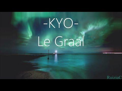 musique kyo le graal