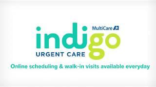 MultiCare Indigo Urgent Care Spot