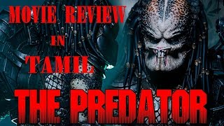 The Predator 2018 Movie Review in Tamil